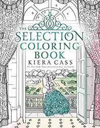 the selection coloring book the selection coloring book kiera c 4 7 out of 5 stars 42 paperback 13 78 cruel crown red queen