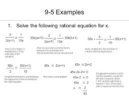 9 5 examples solve the following rational equation for x 3 2 x