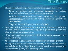 population growth its effect on environment 2 • human population