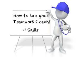 strong characteristics of a really good teamwork coach like a team teamwork coach how to be a good leader