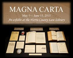 digital exhibit magna carta harris county law library magna carta display at the harris county law library