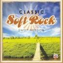 Classic Soft Rock: Sweet Freedom