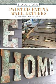 diy wall art stencil tutorial from royal design studio painted patina wall letters for outdoor on wall art stencils letters with outdoor decor tutorial painted patina wall letters royal design