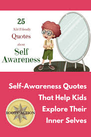 Self Awareness Quotes That Help Kids Explore Their Inner Selves