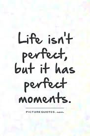 Quotes On Beautiful Moments Of Life Best of Luxury Quotes About Life Changing Moments And Unique Quotes About