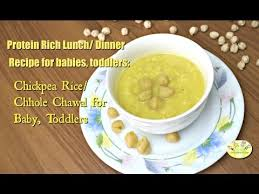 Protein Rich Lunch Dinner Recipe For Babies Toddlers