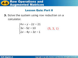 solve the system using row reduction on a calculator 5 3 1
