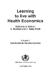 Learning to live with health economics