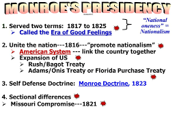 fr essay for tuesday choose the monroe doctrine has been called  served two terms 1817 to 1825  called the era of good feelings