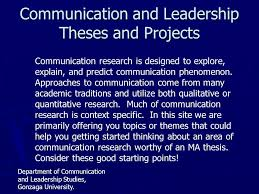 communication and leadership theses and projects communication  communication and leadership theses and projects communication research is designed to explore explain and