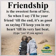 friendship is the sweetest for of love