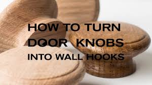 how to turn cabinet door knobs into wall hooks