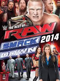 The Best of RAW SmackDown 2014 Pro Wrestling Fandom powered.