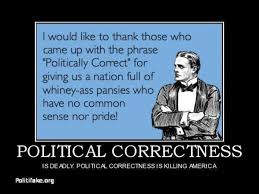 best political correctness disapproval images  why i like trump he doesnt care about being politically correct