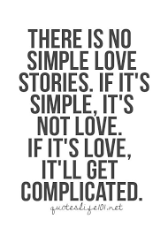 Love Is Complicated Quotes
