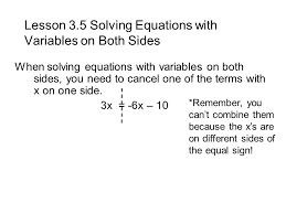 lesson 3 5 solving equations with variables on both sides when solving equations with variables on both