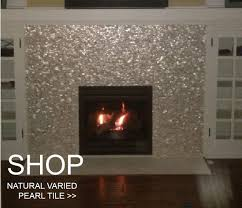 natural mother of pearl tile on fireplace