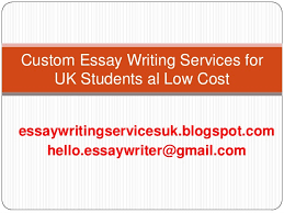 cheap essay writing service for uk student business studies custom essay writing services for uk students al low cost essaywritingservicesuk pot com hello