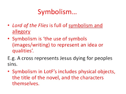lord of the flies by william golding overciew ppt symbolism • lord of the flies