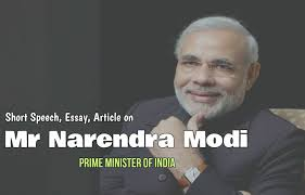 short speech essay article on narendra modi  short speech essay article on narendra modi prime minister of