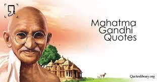 Famous Gandhi Quotes New Mahatma Gandhi Quotes 48 Most Famous Quotes By Mahatma Gandhi