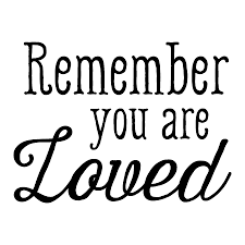 Remember You Are Loved Wall Quotes™ Decal WallQuotes Enchanting You Are Loved Quotes