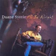 I'll Be Alright by Duane Steele - Amazon.com Music