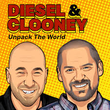 Diesel and Clooney Unpack the World