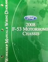 ford f motorhome chassis factory shop service manual 2008 ford f53 motorhome chassis factory shop service manual wiring diagrams