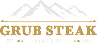 Park City Steak House - Grub Steak Restaurant