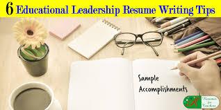 6 Educational Leadership Resume Writing Tips Sample Accomplishments