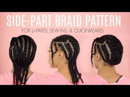 Braid Pattern For Sew In Weave With Side Part Interesting BRAID PATTERN FOR NATURAL WEAVESWIGS CROTCHET BRAIDS Clipzui