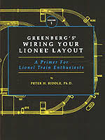 lionel information and repair books greenberg s wiring your lionel layout a primer for lionel train enthusiasts