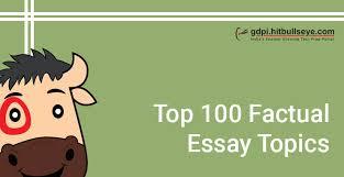 essay topics list of essay topics