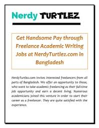 get handsome pay through lance academic writing jobs at  nerdyturtlez com invites interested lancers from all parts of we offer an opportunity to those who want to take academic lancing as