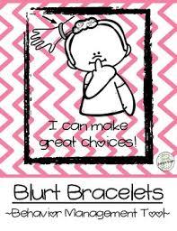 Blurting Out Behavior Chart Blurt Bracelets