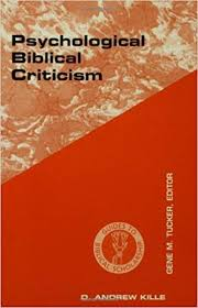 Psychological Biblical Criticism Guides To Biblical Scholarship Old