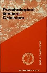 Psychological Criticism Psychological Biblical Criticism Guides To Biblical Scholarship Old