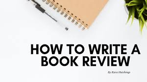 How To Write A Good Book Review How To Write A Book Review This Is Writing