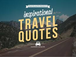 Road Quotes Stunning 48 Travel Quotes To Inspire You To Hit The Road