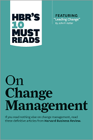 change management hbr s 10 must reads on change management including featured article leading change by john p kotter · organizational development book