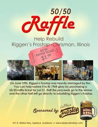 uncategorized laplacefrostop page  >50 50 raffle to benefit in the rebuilding of the riggen s frostop >