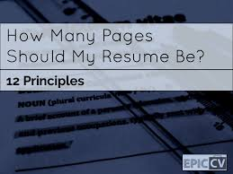 Resume How Many Pages New How Many Pages Should My Resume Be 28 Principles