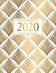 Making A Daily Planner 2020 Miracle Making Planner Daily Weekly Monthly Calendar