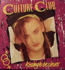 <b>Culture Club</b> - <b>Kissing</b> To Be Clever | Releases | Discogs