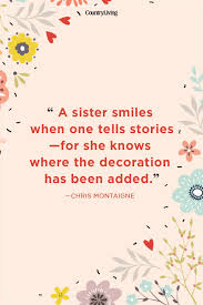 3 Sisters Quotes Funny With Sister About 9 Best Quotes For Your Life