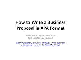 Samples Of Apa Formatting How To Write A Business Proposal In Apa Format By Elaine