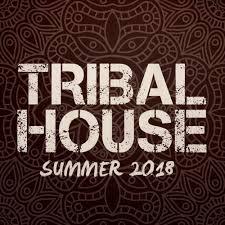 Tribal House Summer 2018 Tracks On Beatport