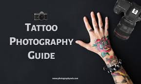 The Complete Tattoo Photography Guide Photographyaxis