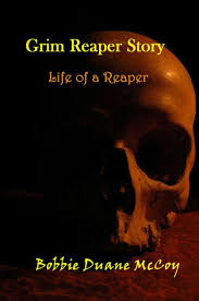 Grim Reaper Story: Life of a Reaper by Bobbie Duane McCoy   NOOK Book  (eBook)   Barnes & Noble®